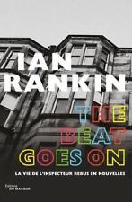 the Beat Goes On Rankin  Ian Neuf Livre