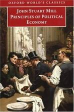 Principles of Political Economy: and Chapters on Socialism (Oxford World's