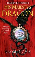 His Majesty's Dragon (Temeraire, Book 1) by Novik, Naomi Paperback Book