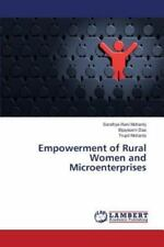 Empowerment of Rural Women and Microenterprises by Mohanty Sandhya Rani and...