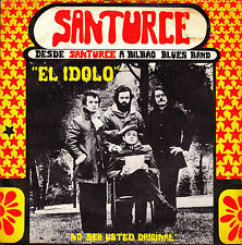 "7"" DESDE SANTURCE A BILBAO BLUES BAND el idolo 45 SPAIN 1972 MONCHO ALPUENTE"