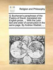 G. Buchanan's paraphrase of the Psalms of David. Contributors, Notes.#