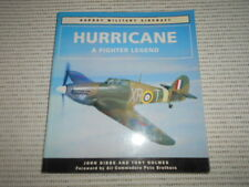 Osprey Aerospace: Hurricane a Fighter Legend. John Dibbs & Tony Holmes. WWII