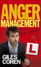 Anger Management (for Beginners) by Giles Coren (Hardback)
