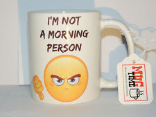 I'm not a morning person Mug - Emoticons Funny Cup