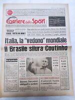 CORRIERE DELLO SPORT 9-6-1978 MONDIALI ARGENTINA ITALIA BRASILE GERMANIA AUSTRIA