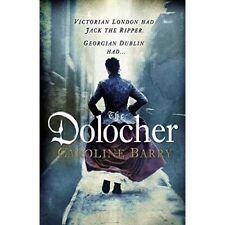 The Dolocher   by Caroline Barry