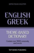 Theme-Based Dictionary British English-Greek - 9000 Words (Paperback or Softback