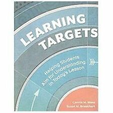 Learning Targets : Helping Students Aim for Understanding in Today's Lesson by C