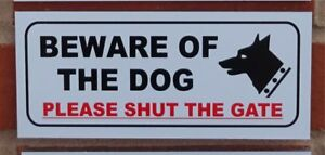 Beware of the dog please shut the gate sign - All Materials - white