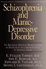 Schizophrenia and Manic-Depressive Disorder : The Biological Roots of Mental...