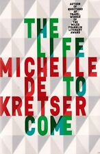 The Life to Come By Michelle De Kretser (TSP Paperback, 2017)