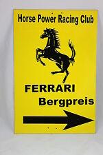 FERRARI Raicing -Hinweisschild Bergpreis -Horse Power Raicing Club - Club Belgio