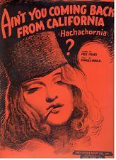 AIN'T YOU COMING BACK FROM CALIFORNIA (HACHACHORNIA) ?-SHEET MUSIC-1938-RARE-NEW
