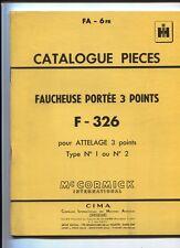 FA-6  FR  : Mc Cormick ;catalogue pièces faucheuse portée 3 points  01/1961