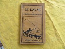 Le KAYAK ou initiation aux joies nautiques - Revue Camping