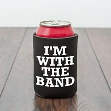 I'm With The Band beer can cooler/BBQ/Beer lover/Music/Funny drinks gift/novelty