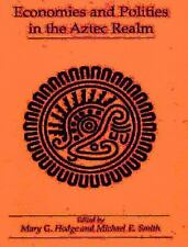 Economies and Polities in the Aztec Realm (Studies on Culture and Society), , Ve