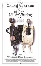 The Oxford American Book of Great Music Writing (2008, Hardcover) Free Shipping!
