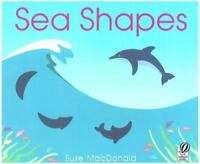 Sea Shapes by MacDonald, Suse , Paperback