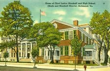 Richmond,VA. Home of Chief Justice Marshall and High School