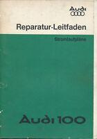 Audi 100 Reparaturleitfaden 1978 1/78 Stromlaufpläne Reparaturanleitung Elektrik
