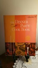 Vintage The Dinner Party Cook Book Second Printing 1969