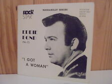 Eddie Bond VOL 2 - I got a woman EP Rock Star 1979 UK 45 rockabilly - RARE NOW !
