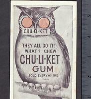Chu-Li-Ket Gum Carletons ChuLiKet Owl Eyes Novelty Barometer Weather Trade Card