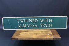 Lymington Street Sign Twinned Almansa Spain Twin Town Rare Original Global Ship