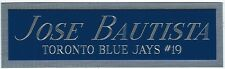 JOSE BAUTISTA JAYS NAMEPLATE FOR AUTOGRAPHED Signed Baseball Display cube CASE