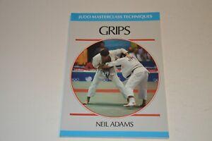 GRIPS ( JUDO MASTERCLASS TECHNIQUES ) By Neil Adams kodokan jigoro kano jujutsu