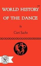 World History of the Dance (Paperback or Softback)