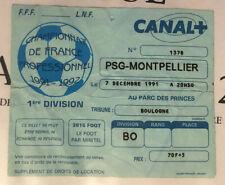TICKET / BILLET PSG-MONTPELLIER 07/12/1991 D1 paris saint germain sg