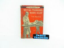 Metal Turning Made Easy Vintage Machining Manual Book Instructions 1943