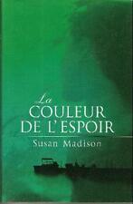 La couleur de l'espoir.Susan MADISON.France loisirs CV30