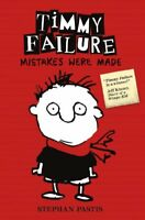 Timmy Failure: Mistakes Were Made,Stephan Pastis