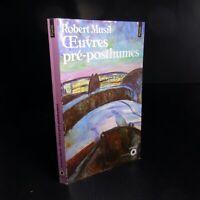 Robert MUSIL 1990 œuvres pré posthumes littérature étrangère Seuil France N6345