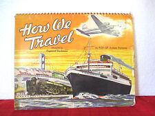 vintage pop-up book HOW WE TRAVEL c1951 illus by Raymond Vartanian FIRST UK ED