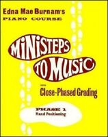 Edna-Mae Burnam: Ministeps To Music Phase 1: Hand Positioning: Piano BOOK