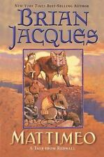 MATTIMEO A TALE OF REDWALL BY BRIAN JACQUES (2003, Paperback)