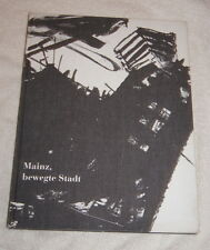 Mainz, bewegte Stadt (1989) Ludwig Harig & Karlheinz Oswald - pencil drawings