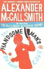 The Handsome Man's De Luxe Café (No. 1 Ladies' D, McCall Smith, Alexander, New