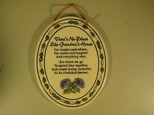 """""""There's No Place Like Grandma's House"""" Grandmother Ceramic Wall Sign by Russ"""