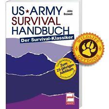 US Army Survival Handbuch: Überlebenstraining der amerikanischen Elitetruppen