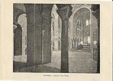 Stampa antica RAVENNA veduta interno Basilica di San Vitale 1892 Old print