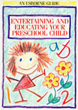 Entertaining and Educating Your Preschool Child by Robyn Gee, Susan Meredith (P…
