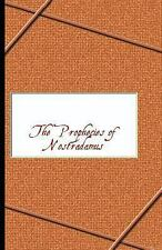 Prophecies of Nostradamus: By Michel de Nostradame