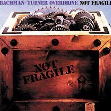 Bachman Turner Overdrive - Not Fragile (NEW CD)