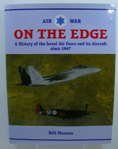 Air War on the Edge: A History of the Israel Air Force Since 1967